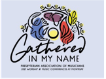 Gathered in My Name conference logo