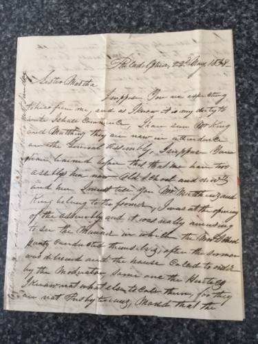 "Letter written by Robert Marshall McClure to his sister, Martha McClure, in Madison, 22 May, 1838 Transcription, 8 lines up from the bottom: ""I was at the opening of the assembly and it was really amusing to see the Manner in which the New School party conducted themselves, after the sermon and the house was called to order by the Moderator, came one (of) the Heretics, I know not what else to call them, for they are not Presbyterians, moved that the..."""