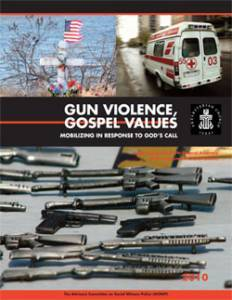 Gun Violence, Gospel Values: Mobilizing in Response to God's Call