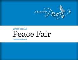 Season of Peace | Peace Fair Planning Guide