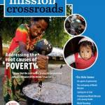 Mission Crossroads magazine - Addressing the root causes of poverty