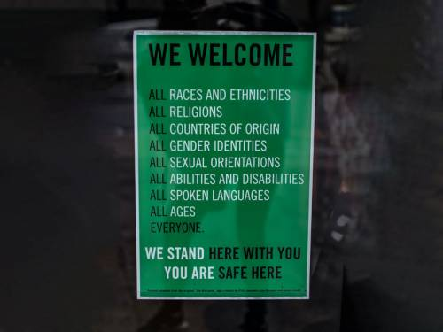 Sign that welcomes all races and ethnicities, religions, countries of origin, gender identities, sexual orientations, abilities and disabilities, spoken languages, ages… everyone.