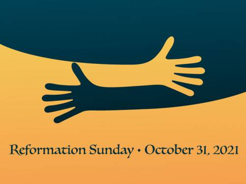 Banner that says Reformation Sunday • October 31, 2021