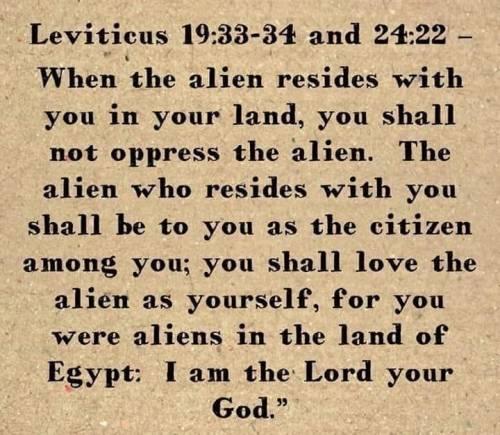 Leviticus 19:33-34 and 24:22