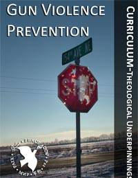 Gun Violence Prevention - Theological Underpinnings