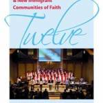 Twelve Dynamic New Racial Ethnic & New Immigrant Communities of Faith